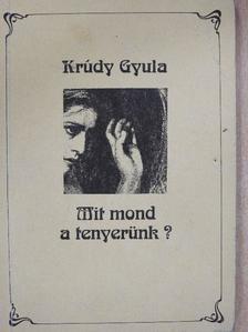 Krúdy Gyula - Mit mond a tenyerünk? [antikvár]