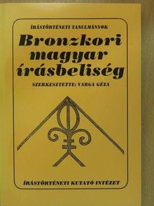 Simon Péter - Bronzkori magyar írásbeliség (dedikált példány) [antikvár]