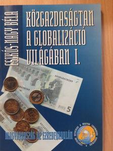 Csikós-Nagy Béla - Közgazdaságtan a globalizáció világában I. [antikvár]