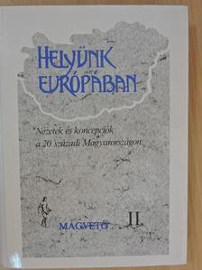 Arató Endre - Helyünk Európában II. (töredék) [antikvár]