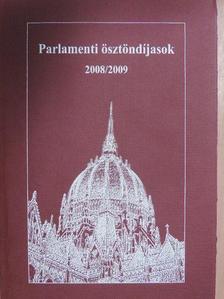 Bujdosó Csenge - Parlamenti ösztöndíjasok 2008/2009 [antikvár]