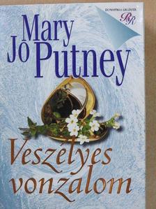 Mary Jo Putney - Veszélyes vonzalom [antikvár]