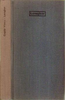 Csaplár Vilmos - Lovagkor [antikvár]