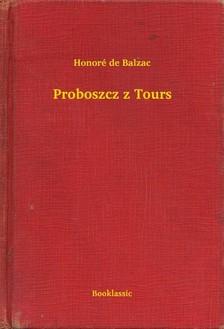 Honoré de Balzac - Proboszcz z Tours [eKönyv: epub, mobi]