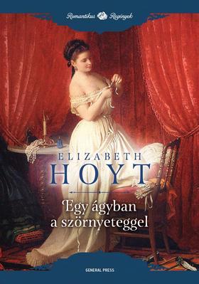 Elizabeth Hoyt - Egy ágyban a szörnyeteggel