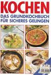 Kochen - Das Grundkochbuch für sicheres Gelingen [antikvár]