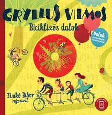 Gryllus Vilmos - Biciklizős dalok