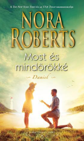 Nora Roberts - Most és mindörökké - Daniel