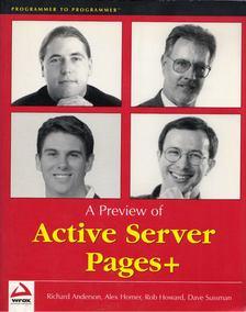 Richard Anderson, Alex Homer, Robert Howard, David Sussman - A Preview of Active Server Pages+ [antikvár]