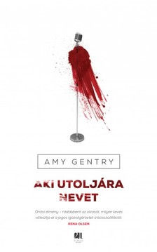 Amy Gentry - Aki utoljára nevet [eKönyv: epub, mobi]