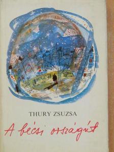 Thury Zsuzsa - A bécsi országút [antikvár]