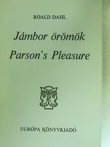Roald Dahl - Jámbor örömök [antikvár]