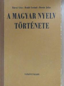 Bárczi Géza - A magyar nyelv története [antikvár]
