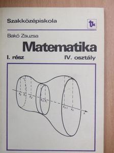 Bakó Zsuzsa - Matematika IV/I. [antikvár]
