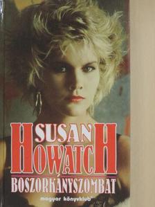 Susan Howatch - Boszorkányszombat [antikvár]