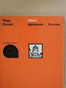 Nagy Elemér - Dánia építészete (dedikált példány) [antikvár]