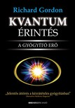 Richard Gordon - Kvantumérintés - A gyógyító erő [eKönyv: epub, mobi]