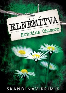 Kristina Ohlsson - Elnémítva  [eKönyv: epub, mobi]