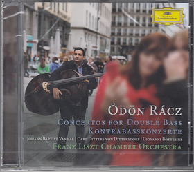 VANHAL, DITTERSDORF, BOTTESINI - CONCERTOS FOR DOUBLE BASS CD RÁCZ ÖDÖN, LFCO