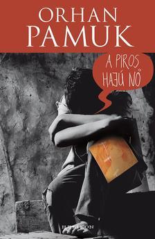 Orhan Pamuk - A piros hajú nő