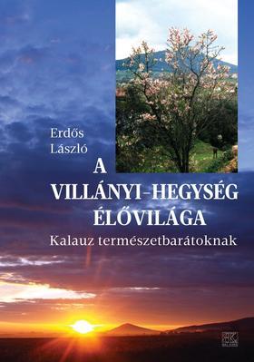 Erdős László - A VILLÁNYI-HEGYSÉG ÉLŐVILÁGA