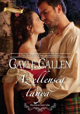 Gayle Callen - Az ellenség lánya