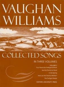 WILLIAMS, VAUGHAN - COLLECTED SONGS IN THREE VOLUMES VOLUME 2