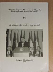 Dr. Bokor Imre - A választás előtt egy évvel [antikvár]