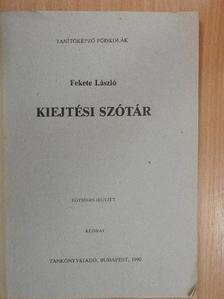 Fekete László - Kiejtési szótár [antikvár]