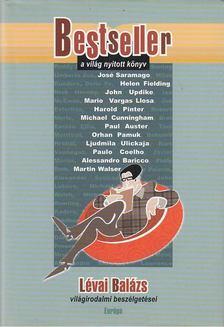 Lévai Balázs - Bestseller - a világ nyitott könyv [antikvár]