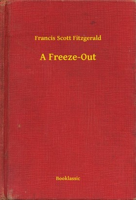 F. Scott Fitzgerald - A Freeze-Out
