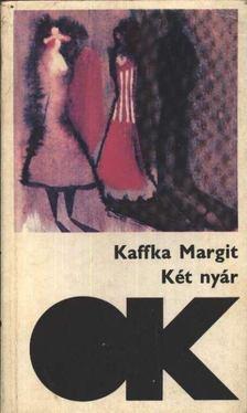 Kaffka Margit - Két nyár [antikvár]
