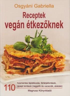 Osgyáni Gabriella - Receptek vegán étkezőknek