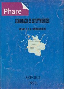 Besenyi Sándor - Demokrácia és együttműködés [antikvár]