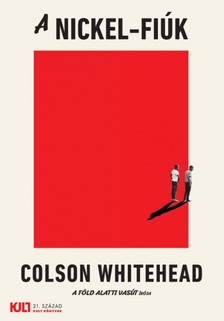 Colson Whitehead - A Nickel-fiúk [eKönyv: epub, mobi]