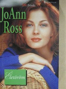 JoAnn Ross - Életöröm [antikvár]