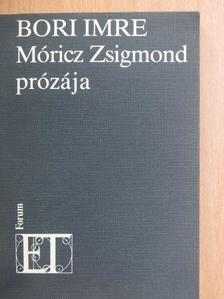 Bori Imre - Móricz Zsigmond prózája [antikvár]