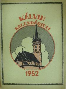 Arany János - Kálvin kalendárium 1952 [antikvár]
