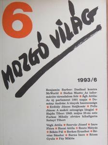 Ágh Attila - Mozgó Világ 1993. június [antikvár]