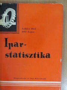 Lukács Ottó - Iparstatisztika [antikvár]