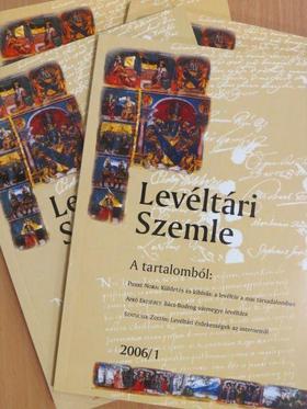 Apró Erzsébet - Levéltári Szemle 2006/1-4. [antikvár]