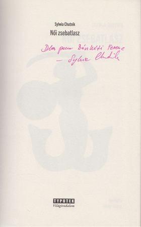 Sylwia Chutnik - Női zsebatlasz (Dedikált) [antikvár]