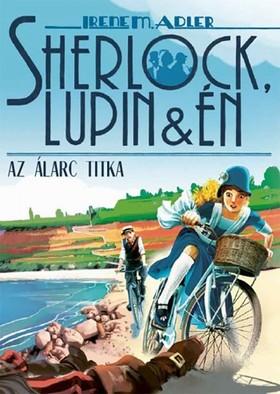 Irene Adler - Sherlock, Lupin és én 16. - Az álarc titka [eKönyv: epub, mobi]