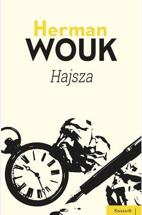 Herman Wouk - HAJSZA