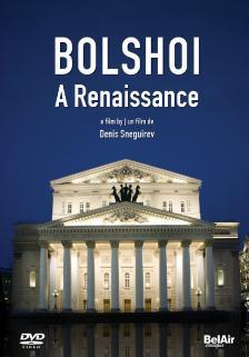 BOLSHOI - A RENAISSANCE DVD DENIS SNEGUIREV