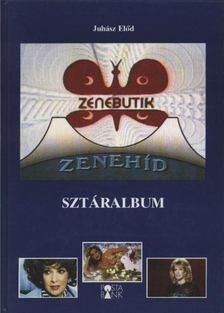Juhász Elod - A Zenebutik Sztáralbuma [antikvár]