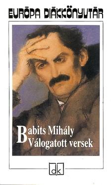 Babits Mihály - Babits Mihály válogatott versek edk