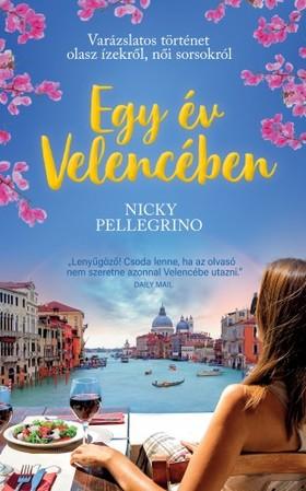 Nicky Pellegrino - Egy év Velencében [eKönyv: epub, mobi]