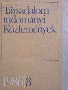 Békés Zoltán - Társadalomtudományi Közlemények 1986/3. [antikvár]