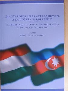 """Abdullayeva Rasmiyya - """"Magyarország és Azerbajdzsán: A kultúrák párbeszéde"""" I. [antikvár]"""